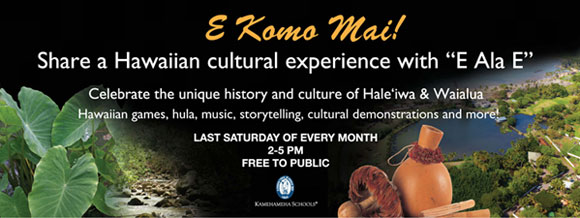 E Komo Mai! Share a Hawaiian cultural experience with \