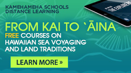 FREE courses on Hawaiian sea voyaging and land traditions