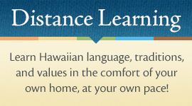 Learn Hawaiian language, traditions and values at home