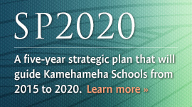 Learn how Kamehameha Schools will accomplish its vision for a thriving Lāhui